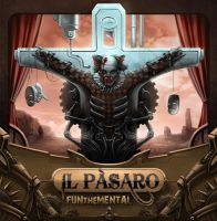 IL  Pasaro - FUNtheMENTAL album cover by berov