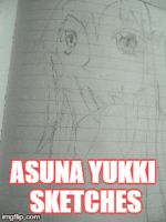 Asuna Yukki [Sketch Progress] by MrArbitraryMarks