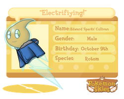 Edward 'Sparks' Culliven the Rotom by PiptinasAdventures