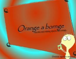 ORANGE CHEESE by Airdria