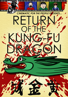 CFTP Presents: Return of the Kung-Fu Dragon by Weirdonian