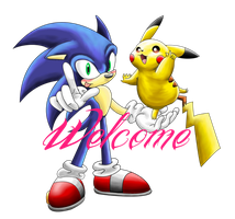 WELCOME  Sonic and Pikachu by shadowhatesomochao