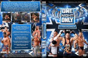 TNA One Night Only X-Travaganza DVD Cover by Chirantha