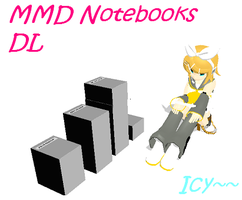 MMD Notebook DL by IcyBreeze8