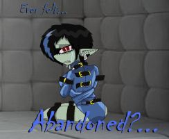 Ever felt... Abandoned... by PlayboyVampire