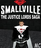 Smallville: The Justice Lords Saga by The-Mind-Controller