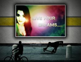 Live your Dreams.... by Pulse-7315