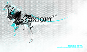 axiom-coming soon by lycheese