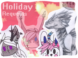 Holiday Requests by Flaamez