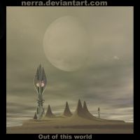 Out of this world by Nerra
