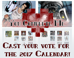 You Complete Me: Vote for 2017 Calendar by RottingRoot