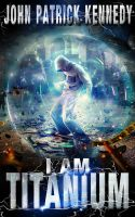 Book Cover - I'm Titanium by Whendell