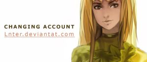 account MOVED to Lnter by Rravioli