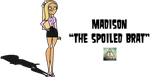 Madison - The Spoiled Brat by PR1NCE-X