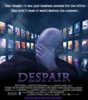 Despair: the movie by Agent-Spiff