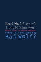 SPOILER - Bad Wolf Girl by inkandstardust
