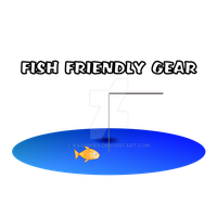 Fish Friendly Gear by kashmier