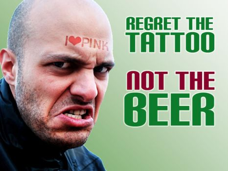 regret the tattoo not the beer by mece888