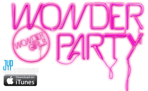 WONDER GIRLS WONDER PARTY FONT RENDER by Awesmatasticaly-Cool