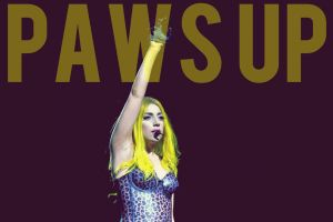 "Lady Gaga ""Paws Up"" by roobarbcrumble"