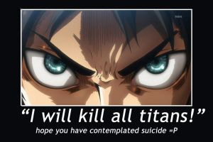 shingeki no kyojin: Eren Desmotivational Poster by k1-brigade