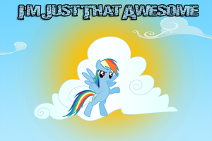 Im Just That Awesome by MachStyle