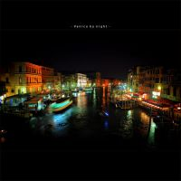 Venice by night by frescendine
