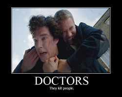 Doctors Demotivational Poster by shallowgravy