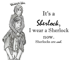 It's A Sherlock by ThumbsInTheFridge