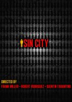 Sin City - 2005 by CrustyDog