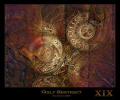 Only Abstract...XIX by Xantipa2-2D3DPhotoM