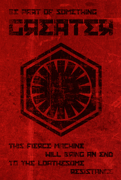 First Order Propaganda by Angry-Goose