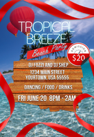 Tropical Breeze Beach Party flyer by bry5012