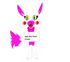 Ask the fnaf crew! (Not just Mangle!) by 88angelfox