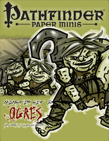 Pathfinder Paper Minis- Ogres by WhoDrewThis