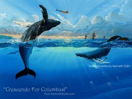 Crescendo For Columbus by kennethdahlart