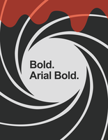 Bold. Arial Bold. by jtotheg22