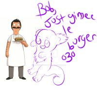 Bob, just gimme le burger by MaddieCakeTheMadster