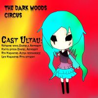 Dark Woods Circus Utau by MaferNozomy