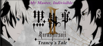 Black Butler II: Trancy's Tale - Episode 5 by SavageScribe