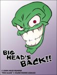 The Mask - Big Head's Back... by nickowolf