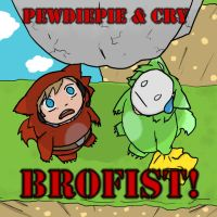 Pewdiepie and Cry... BROFIST by Hydra-Lantern