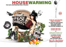 house warming 3 by BLACC360
