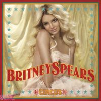 Britney Spears Circus by Loverlet