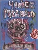 You're 2 Paranoid by justinaerni