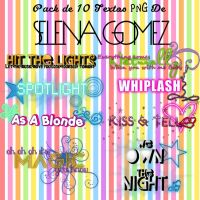 PACK : 10 Textos PNG Selena Gomez By:Abru Victal by JustSelenator