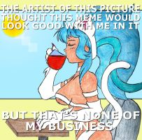 Felicia Meme- None of my business by NekoEmerald