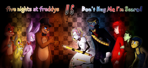 Five Nights at Freddy's VS Don't Hug Me I'm Scared by VanessaGiratina