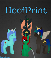 Cover for Darkillusion's fanfic: HoofPrint by Winree