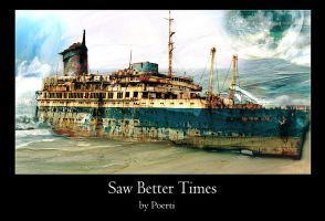 Saw Better Times by Poerti